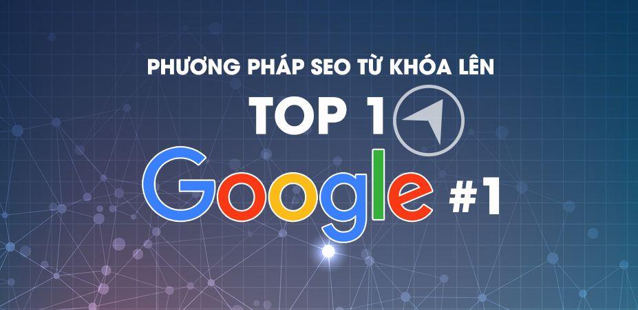 yeu-to-quan-trong-nhat-dua-website-nhanh-len-top-1-google